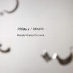 006-Renato-Garza-Cervera-Ideals