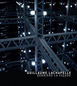 Guillaume-Lachapelle-Derriere-la-facade